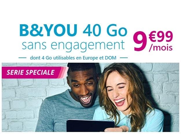 Promo b and you : la série spéciale 40 Go sans engagement à 9.99 euros par mois à vie