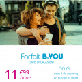 forfait b and you sans engagement b and you 50 go à 11.99 euros par mois