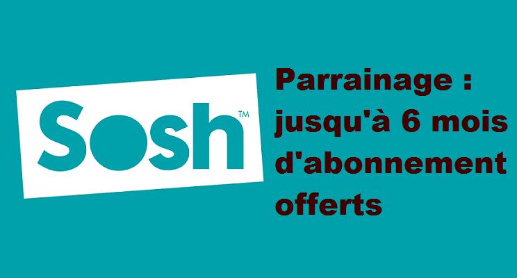 parrainage forfait mobile sosh : jusqu'à 6 mois d'abonnement offerts