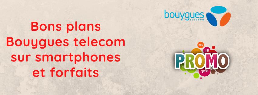 bon plan bouygues telecom pour économiser