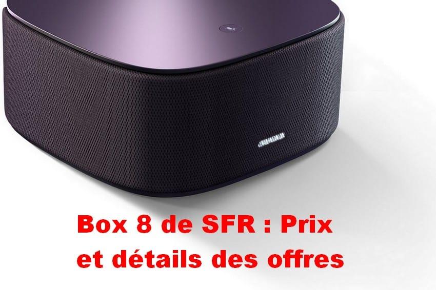 SFR box 8 : caractéristiques et prix des offres avec wifi 6