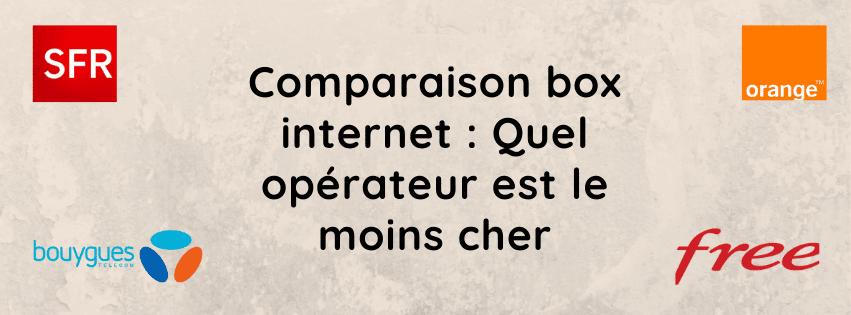 Comparaison box internet : Prix en promo et détails des offres sfr, bouygues telecom, free et orange mobile