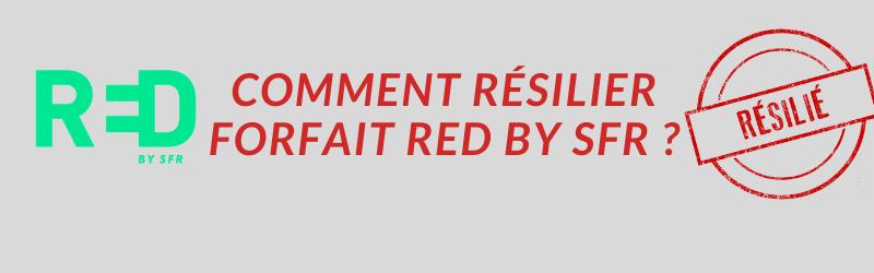 comment résilier un forfait red by sfr ?