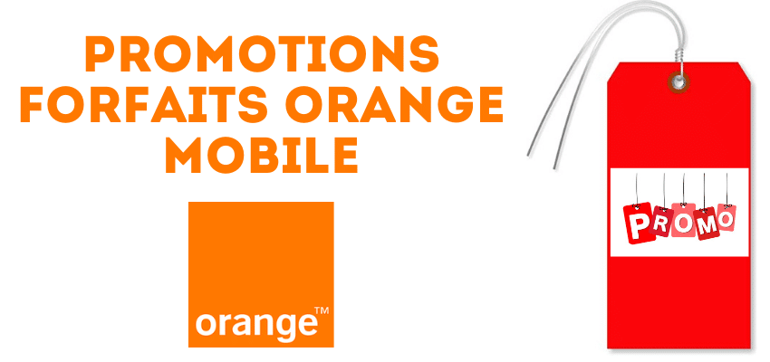 promo forfait orange : comment en profiter ?