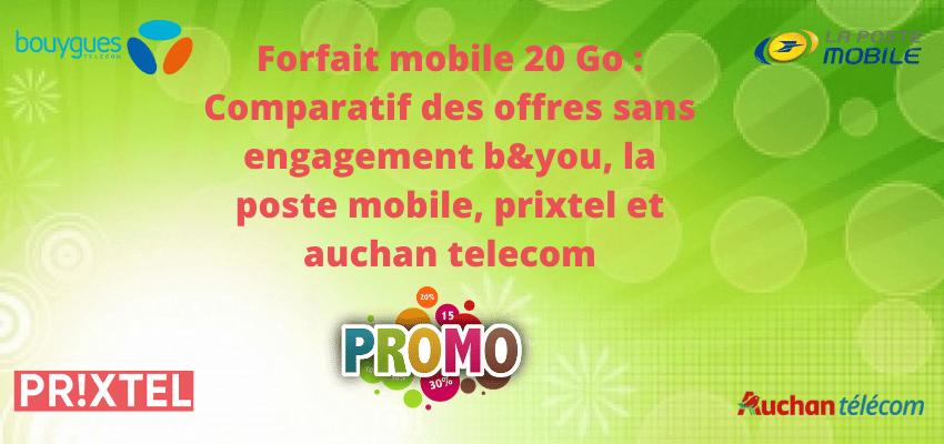 forfait mobile 20 go sans engagement : comparatif des offres pas cher