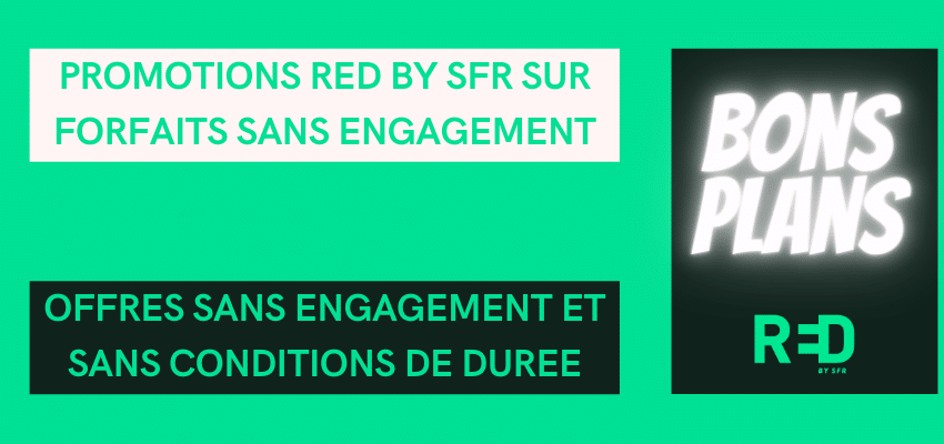 promotions red by sfr sur forfaits sans engagement