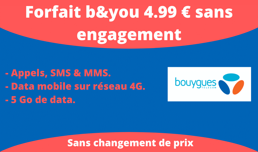 forfait b and you 4.99 euros sans engagement