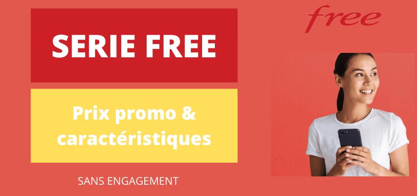 forfait série free mobile sans engagement