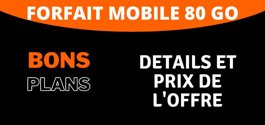 forfait 80 go orange mobile en promo