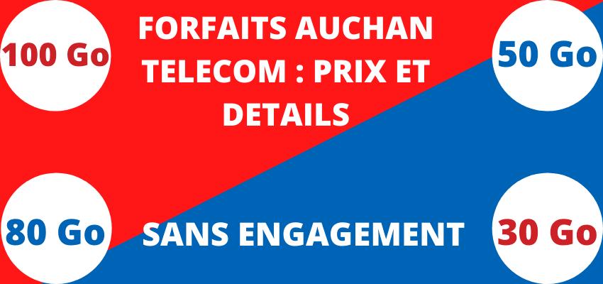 forfait mobile auchan telecom sans engagement