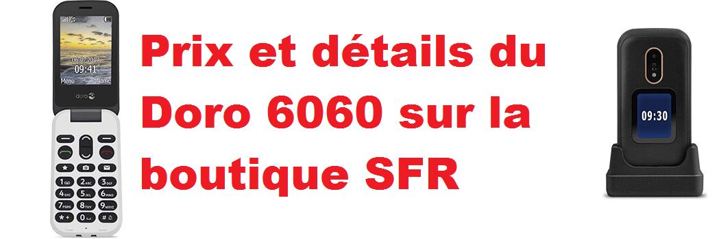 Combien coûte le Doro 6060 avec forfait sur la boutique de SFR mobile ?