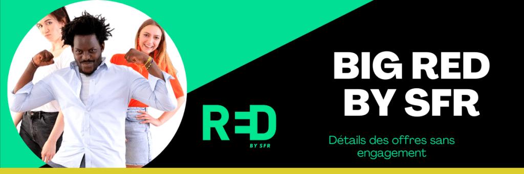 Forfait red 200 go : Prix et caractéristiques de l'offre