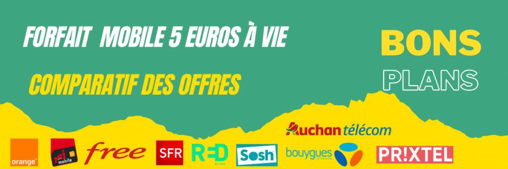 forfait mobile 5 euros à vie : comparatif