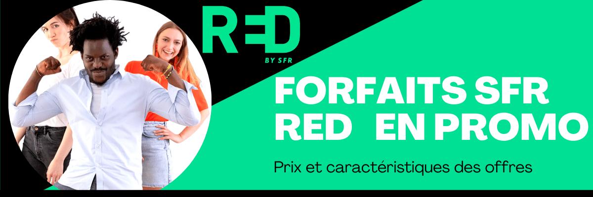 Forfaits SFR Red de nouveau en promotion à vie : détails et prix des offres sans engagement