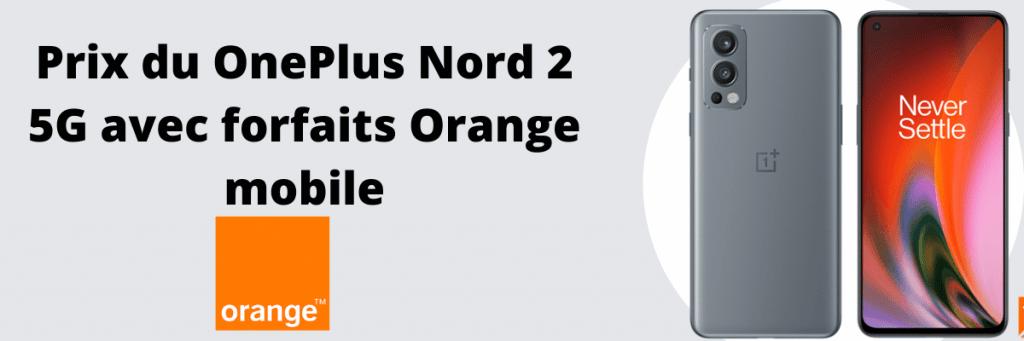 oneplus nord 3 5g avec forfaits orange