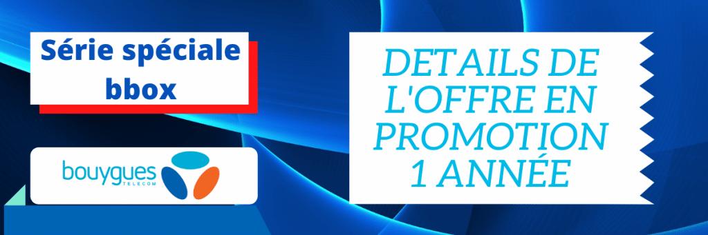 promo fibre bouygues : détails de la série spéciale à 15.99€
