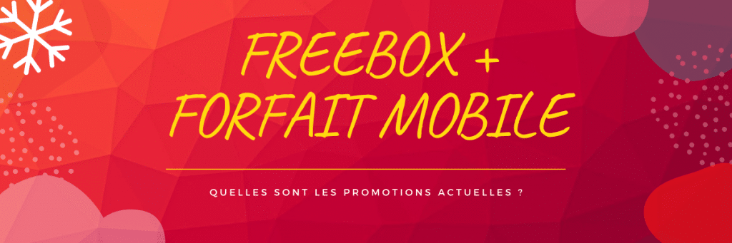 offre free box et mobile en promotion