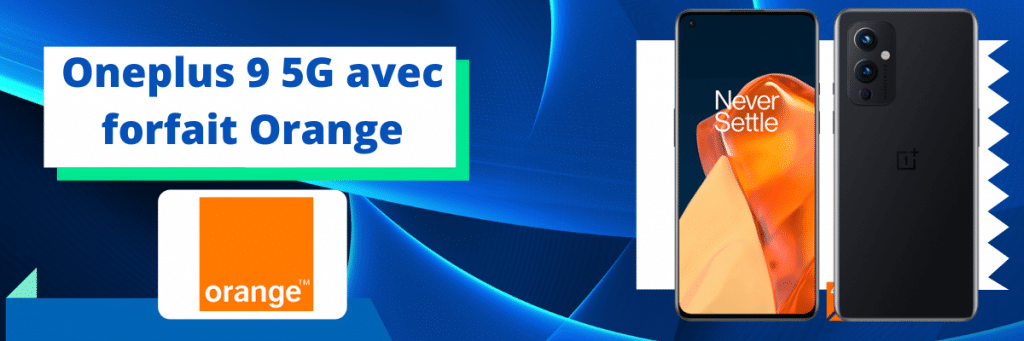 oneplus 9 5g avec forfaits orange mobile