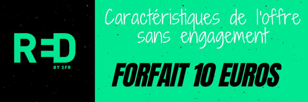 forfait red 10 euros sans engagement en promotion