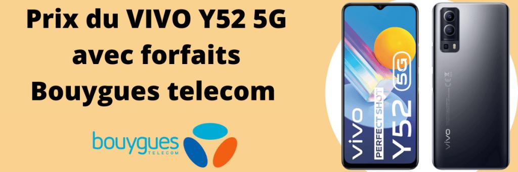 Vivo Y52 5G moins cher avec forfaits Bouygues telecom