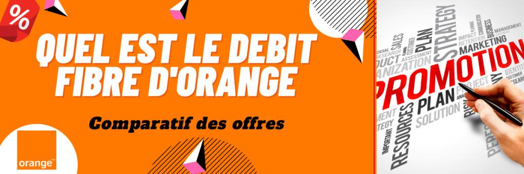 débit fibre orange en promotion