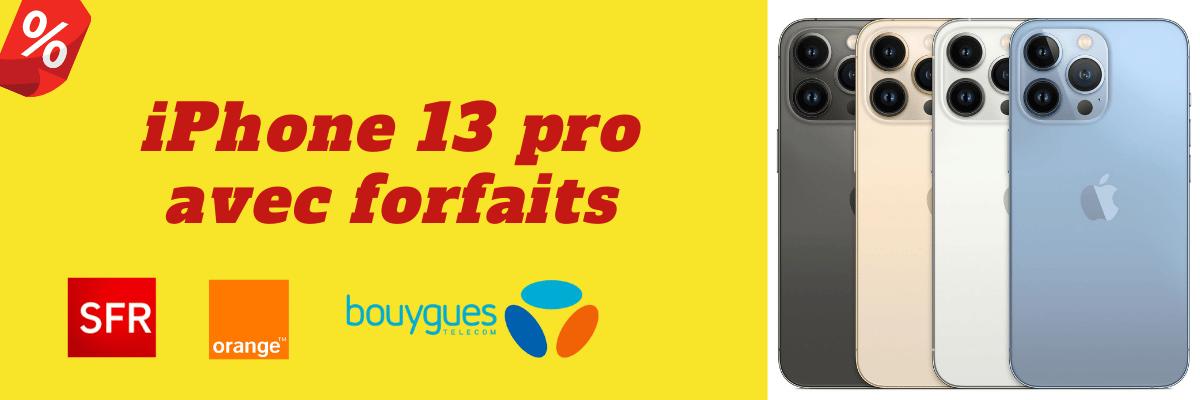 iPhone 13 Pro : Qui le propose moins cher avec forfait SFR, Bouygues telecom et Orange ? + sa fiche technique