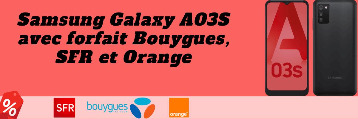 Samsung Galaxy A03S : Découvrez son prix moins cher avec forfaits SFR, Orange mobile et bouygues telecom + sa fiche technique